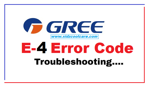 How to Fix E4 Error on Air Conditioner - Gree Inverter AC
