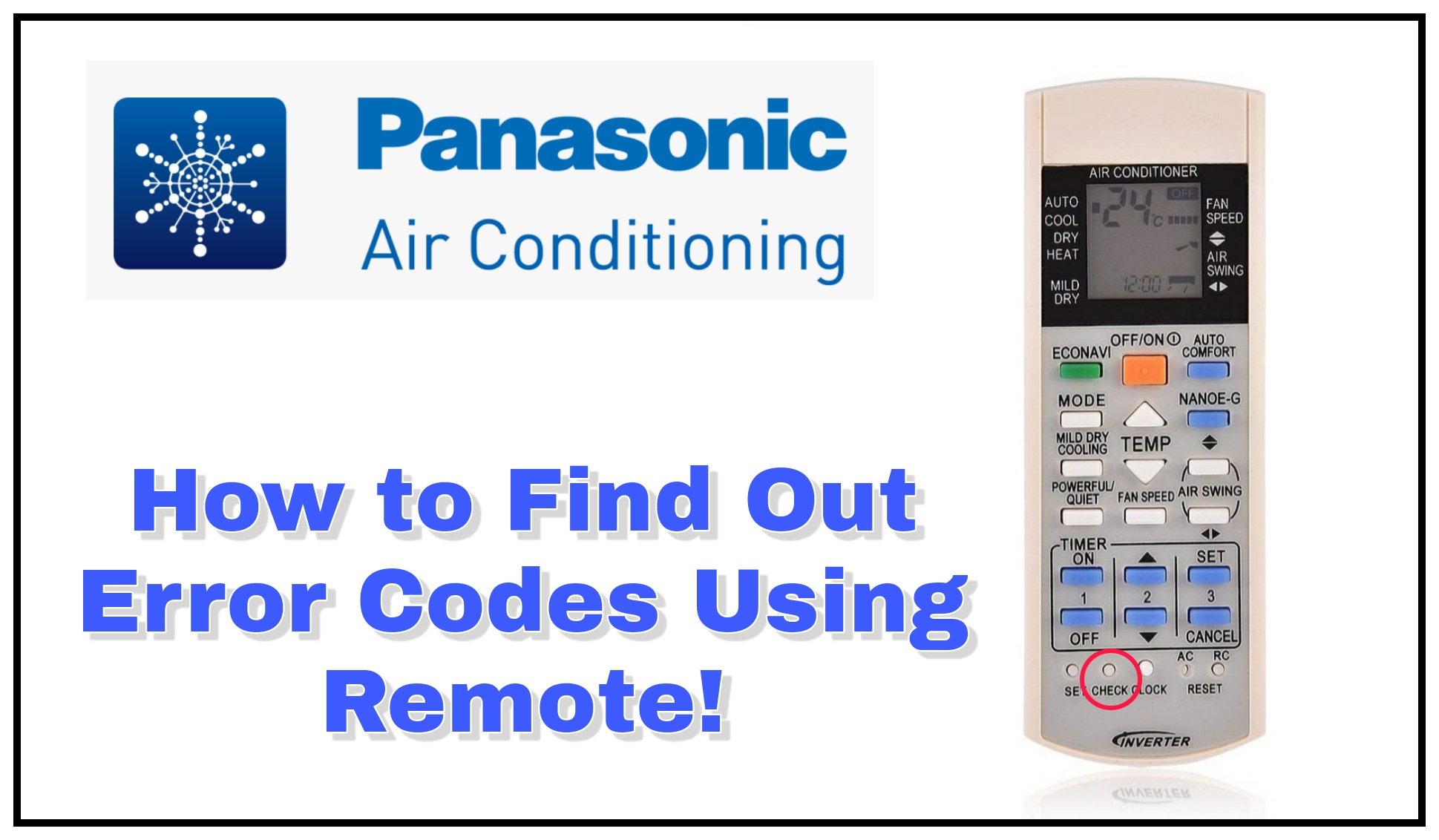 How to Find Panasonic AC Error Codes Using Remote Control
