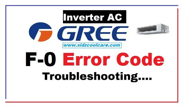 F0 Error Code Gree Inverter Air Conditioner Troubleshooting |
