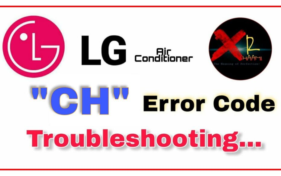 CH Error in LG AC | How to Fix CH Error In LG Air Conditioner -2021