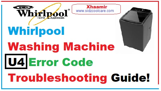 What is the U4 error in the Whirlpool washing machine?